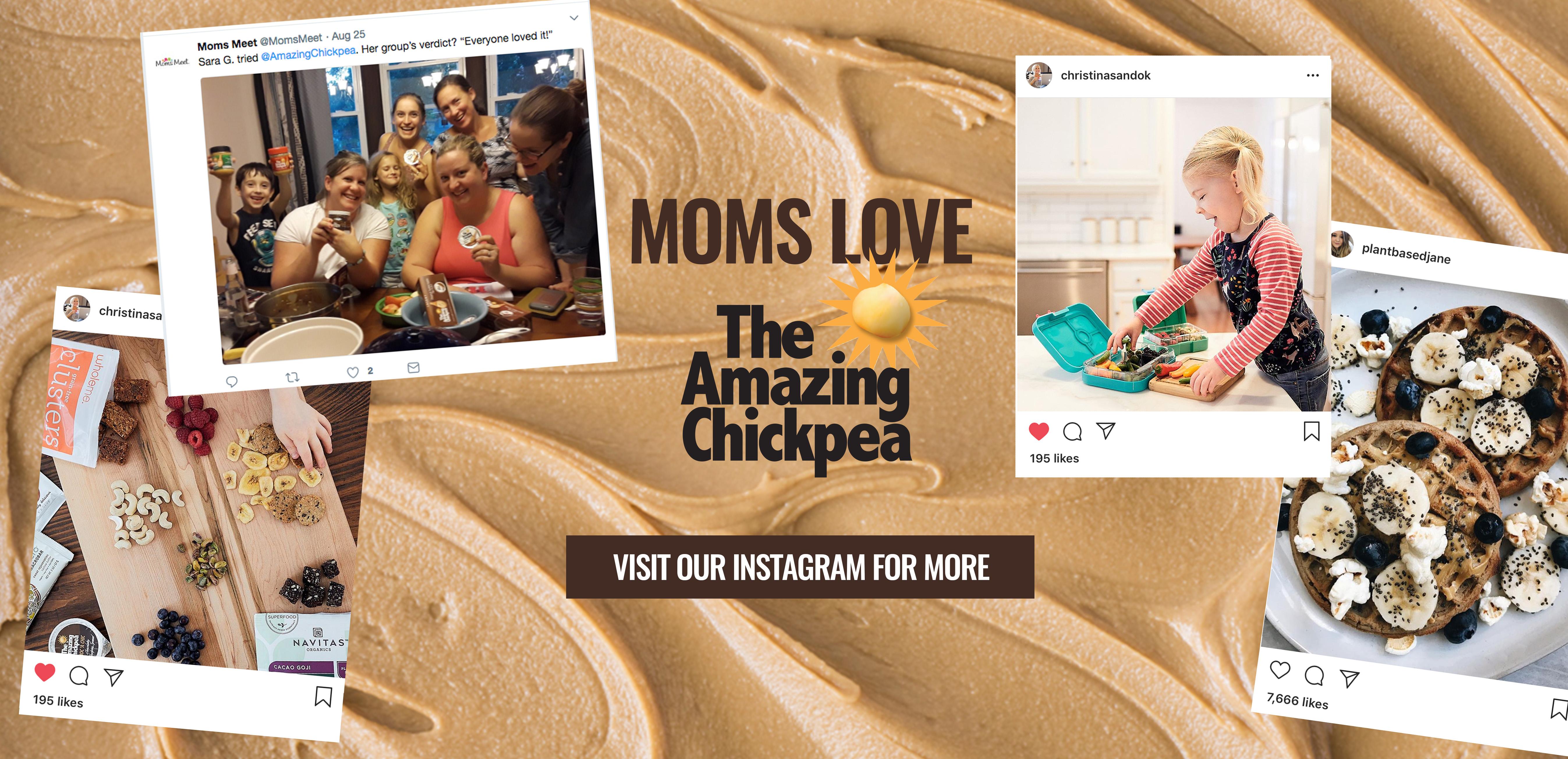 Moms Love The Amazing Chickpea!